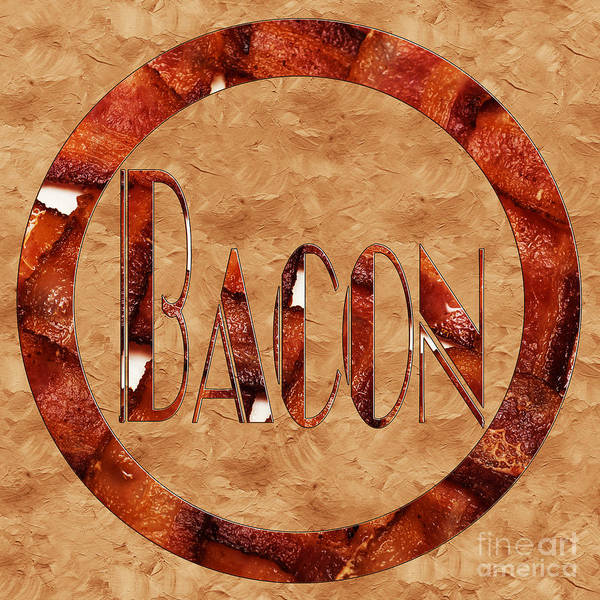 Photograph - Bacon Typography 2 by Andee Design