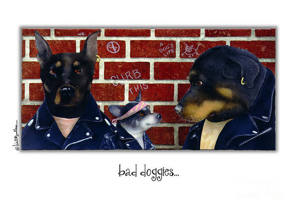 Rottweiler Painting - Bad Doggies... by Will Bullas