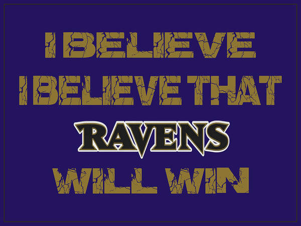 Saying Photograph - Baltimore Ravens I Believe by Joe Hamilton