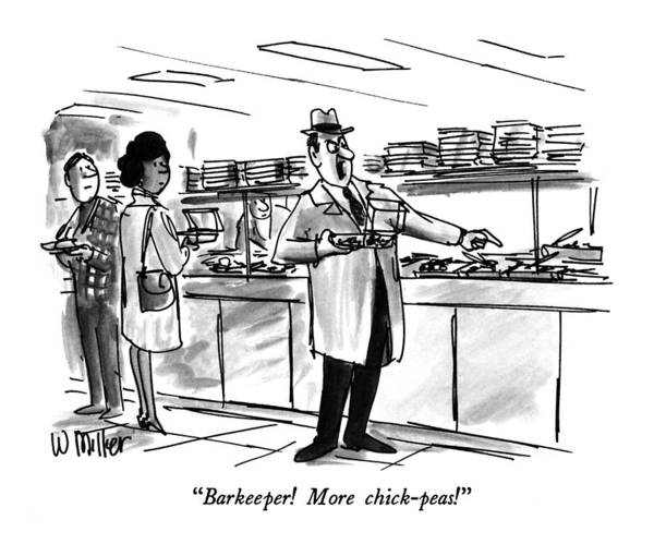 Salad Drawing - Barkeeper!  More Chick-peas! by Warren Miller