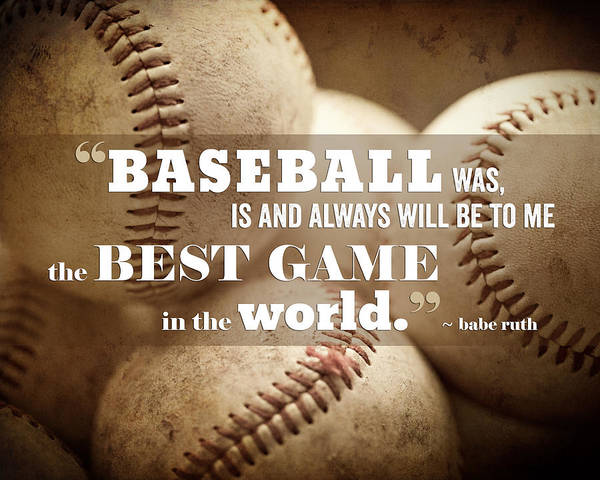 Baseballs Photograph - Baseball Print With Babe Ruth Quotation by Lisa Russo
