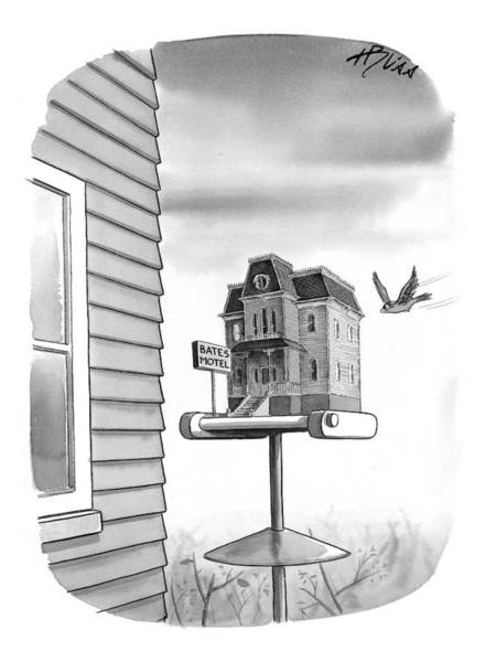 Late Drawing - Bates Motel Birdhouse by Harry Bliss
