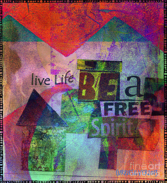 Digital Art - Be A Free Spirit by Currie Silver
