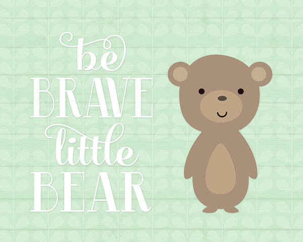 Braves Painting - Be Brave Bear by Tamara Robinson