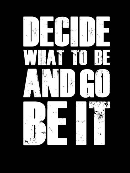 Motivational Digital Art - Be It Poster Black by Naxart Studio