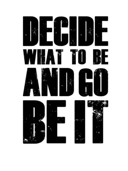Motivational Digital Art - Be It Poster White by Naxart Studio