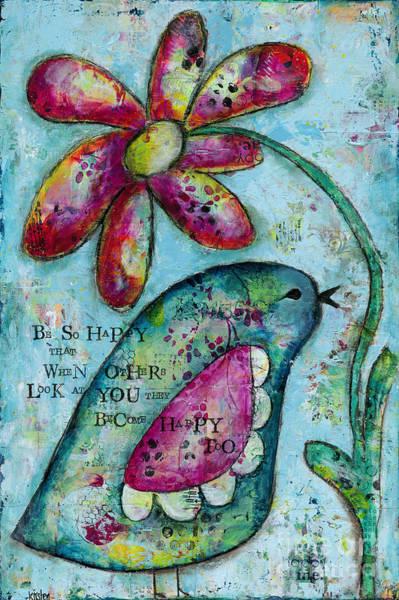 Wall Art - Mixed Media - Be So Happy by Kirsten Reed