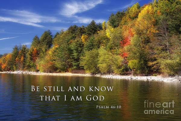 Be Still And Know That I Am God Art Print