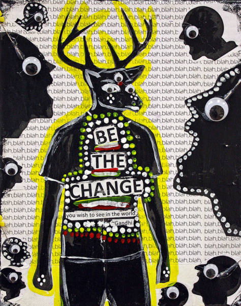 Return Mixed Media - Be The Change by Project Return