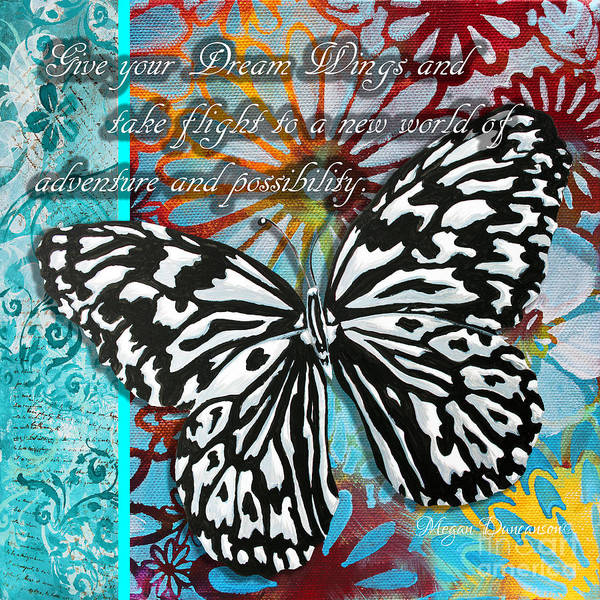 Wall Art - Painting - Beautiful Inspirational Butterfly Flowers Decorative Art Design With Words Give Your Dream Wings by Megan Duncanson