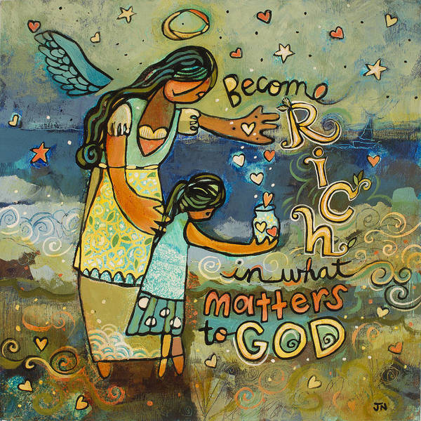 Biblical Wall Art - Painting - Become Rich In What Matters To God by Jen Norton