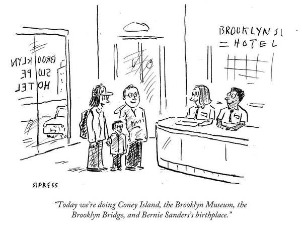 Atlantic Drawing - Bernie Sanders's Birthplace by David Sipress