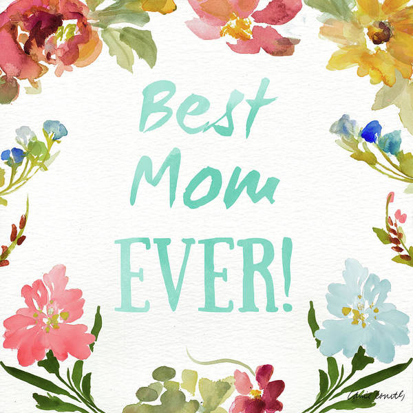 Wall Art - Painting - Best Mom Ever by Lanie Loreth