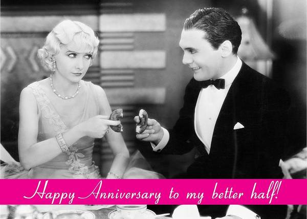 Wall Art - Photograph - To My Better Half Anniversary Greeting Card by Communique Cards