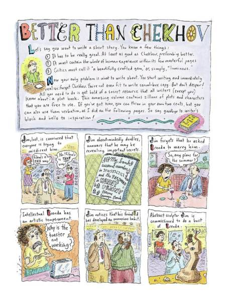 Author Drawing - Better Than Chekhov by Roz Chast