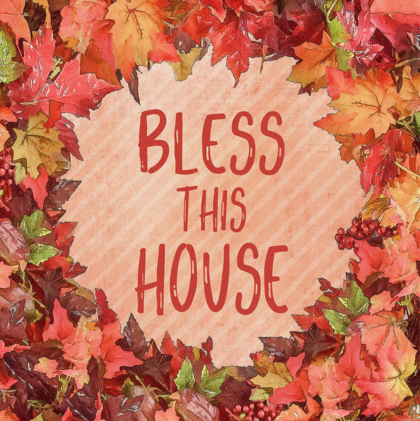 Wall Art - Painting - Bless This House by Ramona Murdock