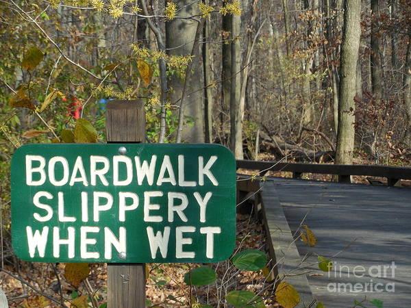 Rowena Photograph - Boardwalk Slippery When Wet Sign by Rowena Throckmorton