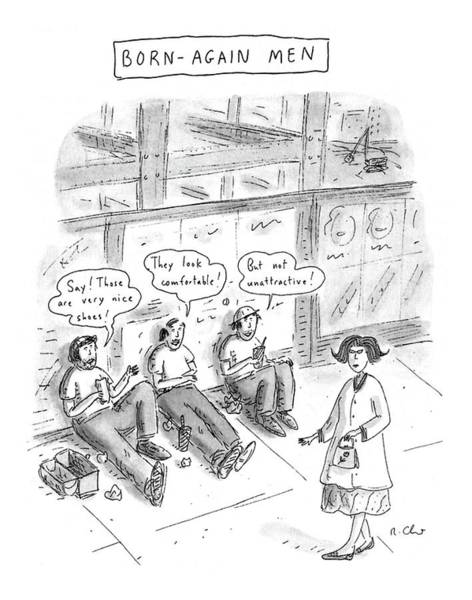 April 6th Drawing - Born-again Men by Roz Chast