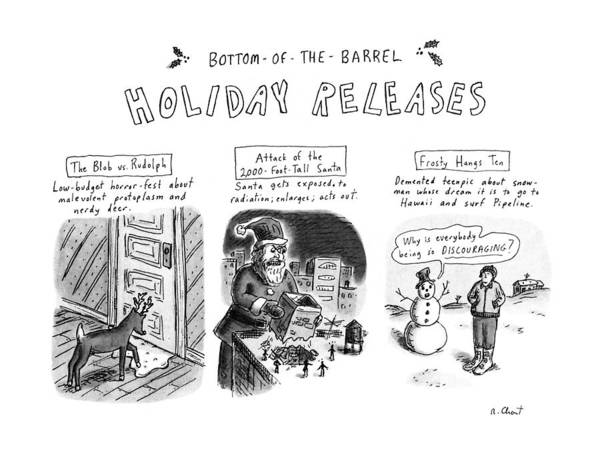 Barrels Drawing - Bottom Of The Barrel Holiday Releases by Roz Chast
