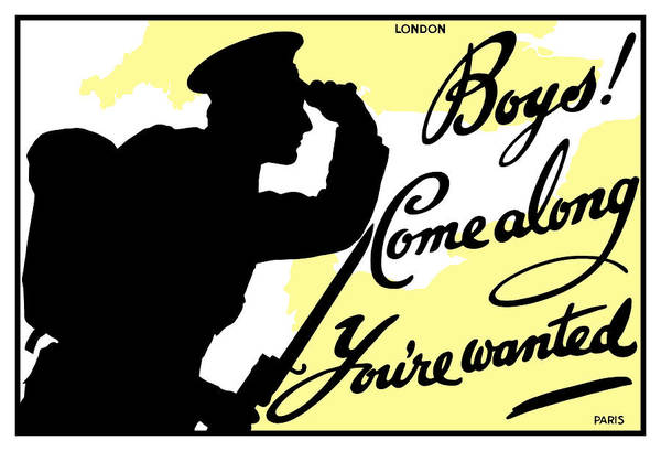 Wwi Wall Art - Painting - Boys Come Along You're Wanted by War Is Hell Store