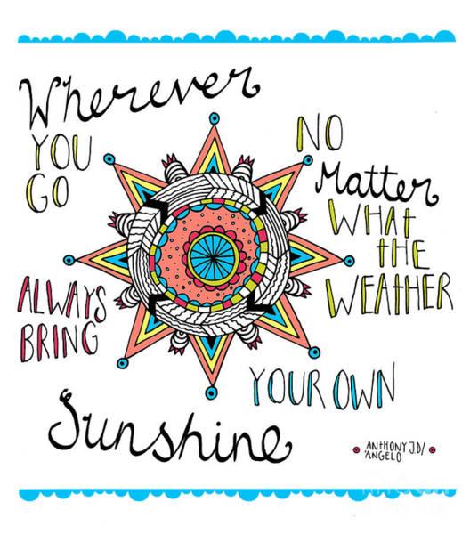 Positive Digital Art - Bring Your Own Sunshine by MGL Meiklejohn Graphics Licensing
