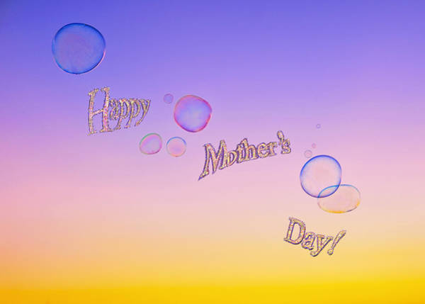 Wall Art - Photograph - Bubbles Mother's Day Card  by Marianne Campolongo