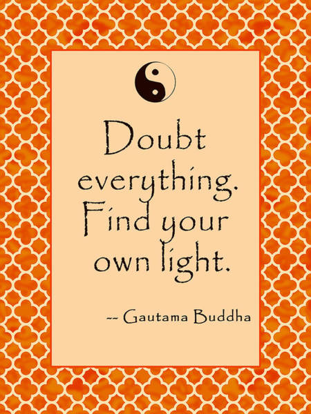 Gautama Digital Art - Buddha Quote Poster In Sunrise Colors Doubt Everything by Scarebaby Design