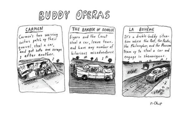 Hollywood Drawing - Buddy Operas by Roz Chast
