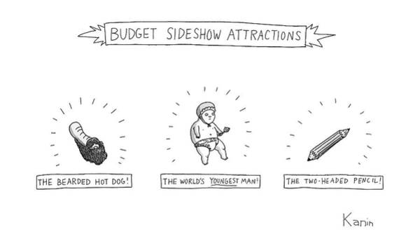 Hot Drawing - Budget Sideshow Attractions Like A Baby by Zachary Kanin