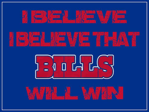 Saying Photograph - Buffalo Bills I Believe by Joe Hamilton
