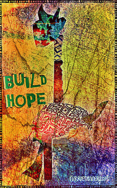 Build Hope Art Print by Currie Silver