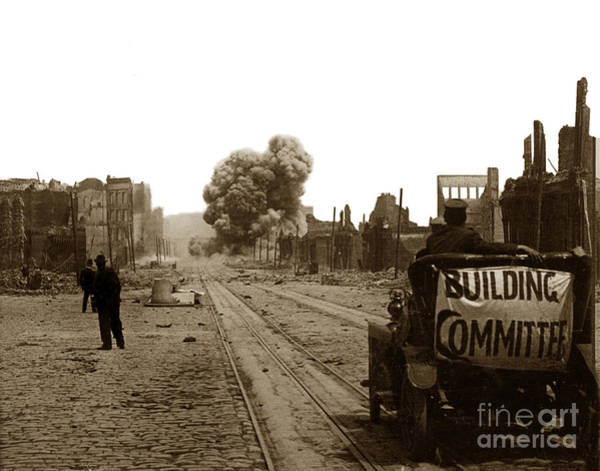 Photograph - Building Committee San Francisco Earthquake And Fire Of April 18 1906 by California Views Archives Mr Pat Hathaway Archives