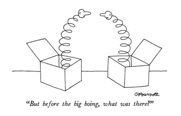 June 8th Drawing - But Before The Big Boing by Charles Barsotti