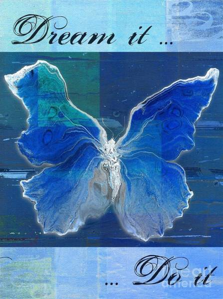 Wall Art - Digital Art - Butterfly Art - Dream It Do It - 99t02 by Variance Collections
