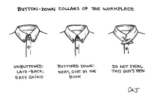 Place Of Work Drawing - Button-down Collars Of The Work Place -- by Carolita Johnson