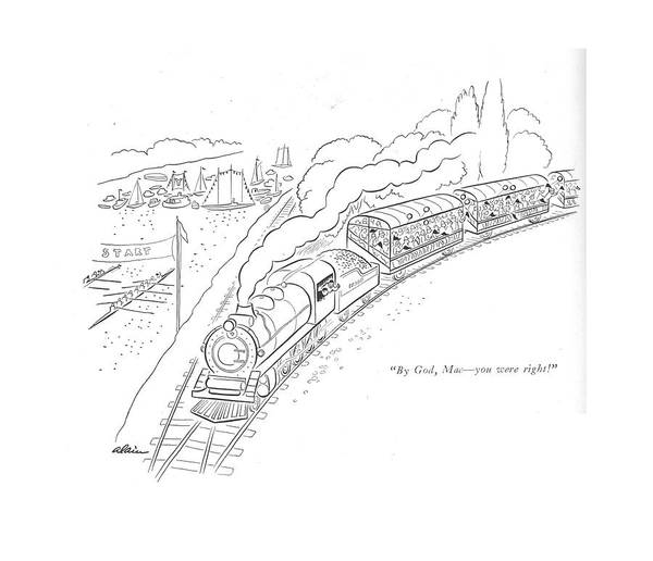 Train Track Drawing - By God, Mac - You Were Right! by  Alain