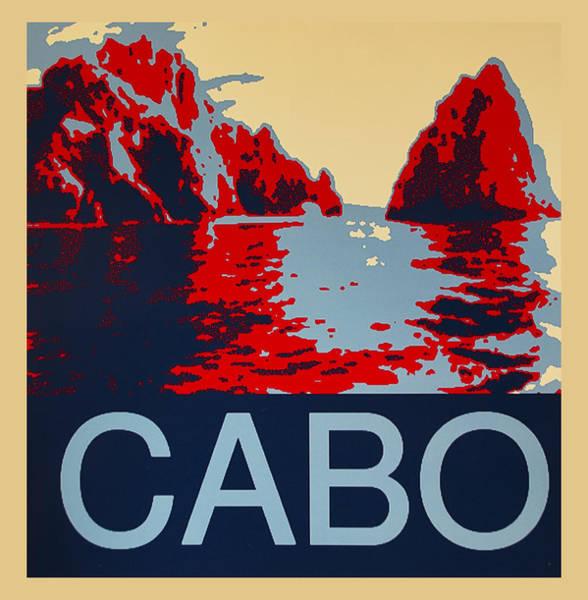 Cabo San Lucas Arch Wall Art - Digital Art - Cabo by Barbara Snyder