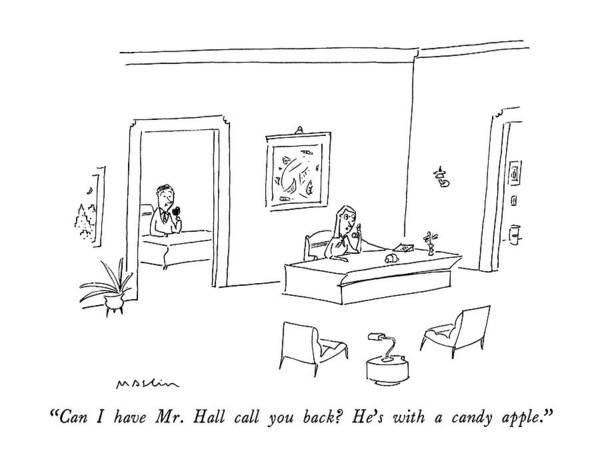 Candy Apples Wall Art - Drawing - Can I Have Mr. Hall Call You Back?  He's by Michael Maslin