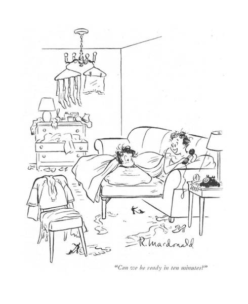 Mess Drawing - Can We Be Ready In Ten Minutes? by Roberta Macdonald