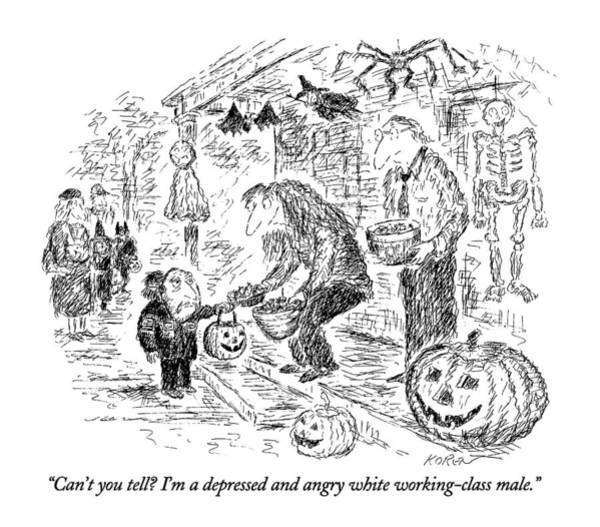 Halloween Drawing - Can't You Tell?  I'm A Depressed And Angry White by Edward Koren
