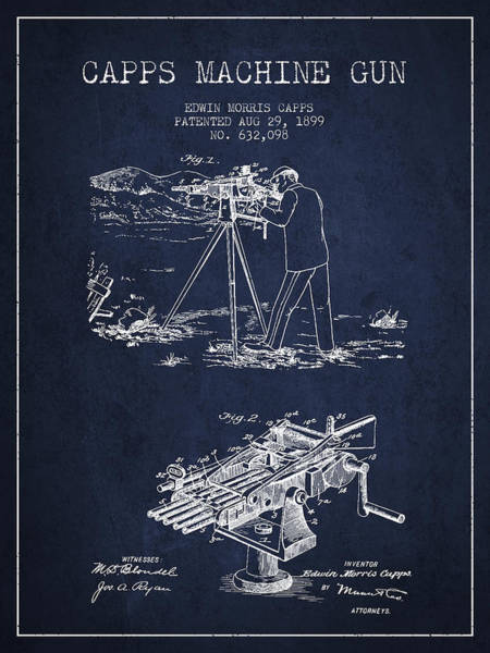 Antique Firearms Wall Art - Digital Art - Capps Machine Gun Patent Drawing From 1899 - Navy Blue by Aged Pixel