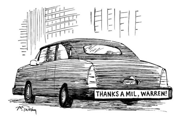 Read Drawing - Captionless. Bumper Sticker On Car Reads: Thanks by Mike Twohy