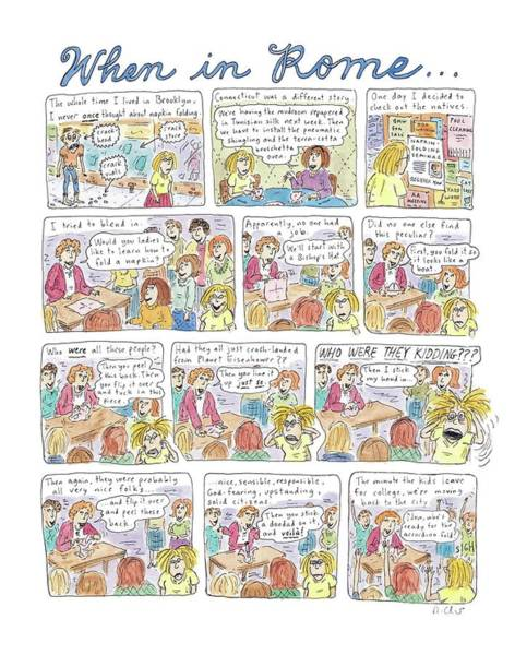 Suburb Drawing - Captionless: When In Rome by Roz Chast