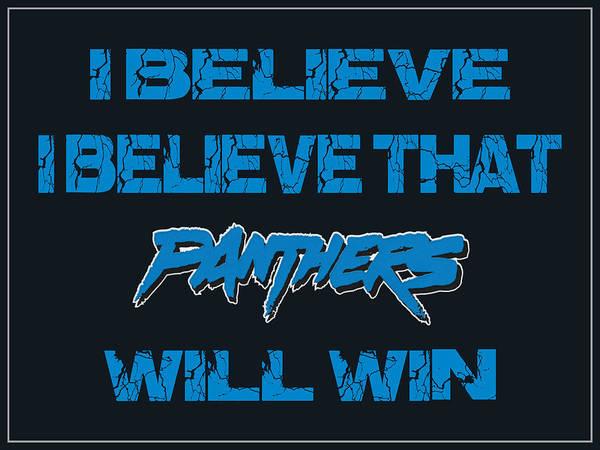 Saying Photograph - Carolina Panthers I Believe by Joe Hamilton