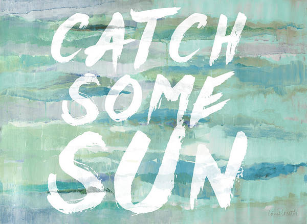 Catch Painting - Catch Some Sun by Lanie Loreth