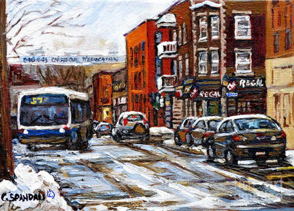 Pointe St Charles Painting - Catching The 57 Bus On Centre Apres Lunch At La Chic Regal Pointe St. Charles Montreal Winter City  by Carole Spandau