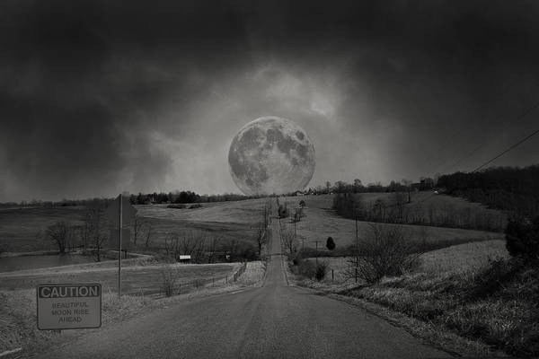 Wall Art - Digital Art - Caution Beautiful Moon Rise Ahead by Betsy Knapp