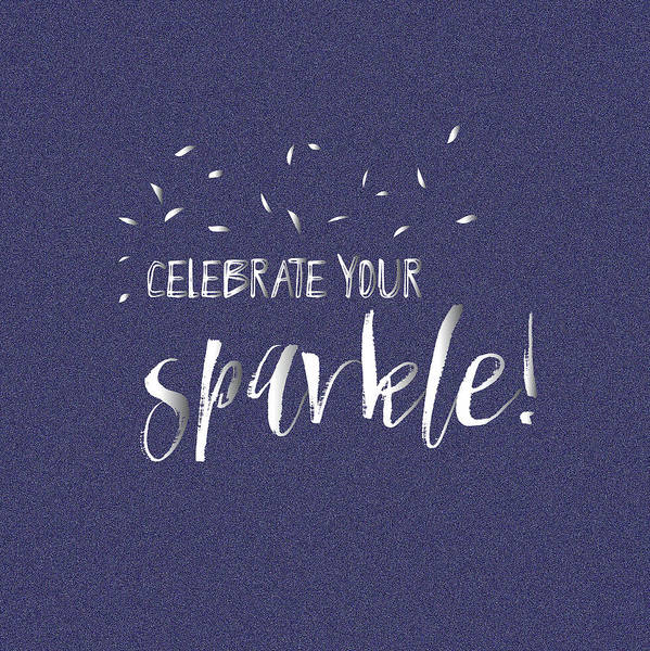 Wall Art - Painting - Celebrate Your Sparkle by Pamela J.  Wingard