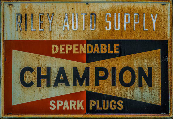One Of A Kind Photograph - Champion Spark Plug Sign by Paul Freidlund
