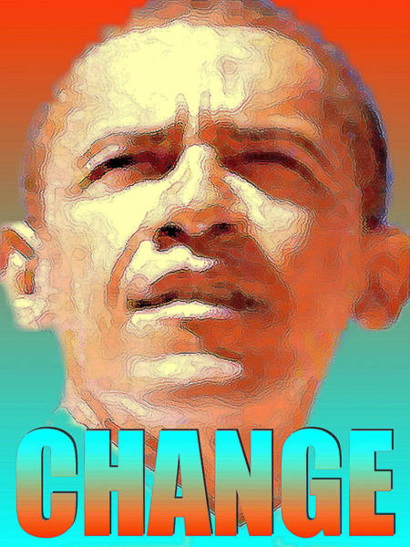 Digital Art - Change - Barack Obama Poster Art by Peter Potter